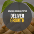 deliver growth